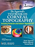 By :Dr. Agarwal's Textbook on Corneal Topography (Including Pentacam and Anterior Segment OCT), 2/E Second (2nd) Edition (2/E) TEXTBOOK (non Kindle) [HARDCOVER]