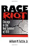 img - for Race Riot: Chicago in the Red Summer of 1919 (Blacks in the New World) book / textbook / text book
