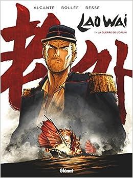 Laowai - Tome 01: La Guerre De L'opium Descargar Epub Ahora