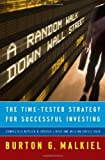img - for A Random Walk Down Wall Street: The Time-Tested Strategy for Successful Investing (Ninth Edition) by Malkiel, Burton G. 9th edition (2007) Hardcover book / textbook / text book