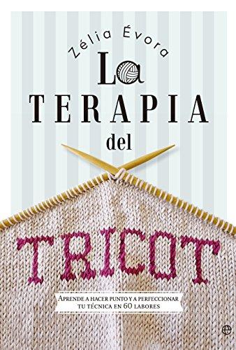 La terapia del Tricot (Fuera de colección) (Spanish Edition) by [Évora