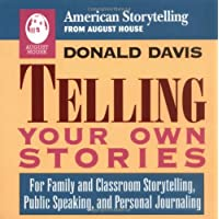 Telling Your Own Stories
