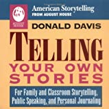 Telling Your Own Stories, Donald Davis, 0874832357