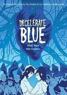 Book Cover: Decelerate Blue
