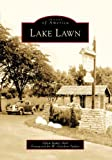 img - for Lake Lawn (Images of America) book / textbook / text book