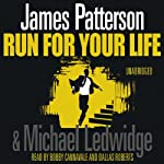 Run For Your Life: Michael Bennett, Book 2 | James Patterson