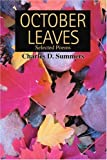 October Leaves, Charles Summers, 0595294278