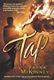 The Tap, Frank McKinney, 0757313841