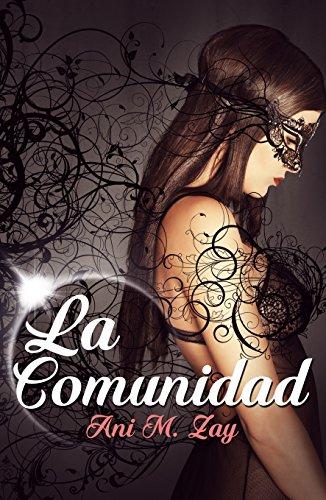 La Comunidad (Spanish Edition)
