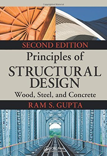 Principles of Structural Design: Wood, Steel, and Concrete, Second Edition 2nd edition by Gupta, Ram S. (2014) Hardcover