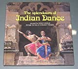 The Splendours of Indian Dance 9788170020028
