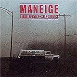 Maneige - Libre Service-Self Service - [CD] by Maneige