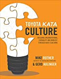 img - for Toyota Kata Culture: Building Organizational Capability and Mindset through Kata Coaching book / textbook / text book