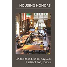 Housing Honors (NCHC Monograph Series)
