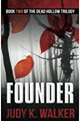 Founder (Dead Hollow) (Volume 2) Paperback