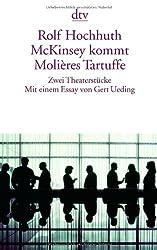 McKinsey kommt Molières Tartuffe: Zwei Theaterstücke