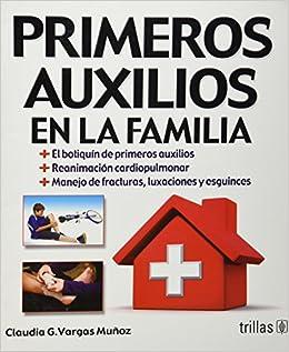 Book Primeros auxilios en la familia / Family first aid