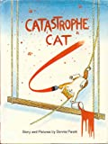 img - for Catastrophe Cat: Story and pictures book / textbook / text book