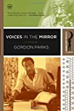 Voices in the Mirror, Gordon Parks and Gordon Parks, 0767922123