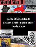 img - for Battle of Savo Island: Lessons Learned and Future Implications (World War II) book / textbook / text book