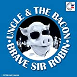 Brave Sir Robin [Explicit]