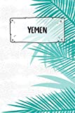 Yemen: Ruled Travel Diary Notebook or Journey  Journal - Lined Trip Pocketbook for Men and Women with Lines