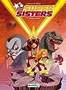 Les Super Sisters, tome 1 : Privée de laser par Cazenove