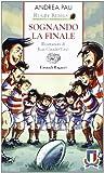Rugby rebels : sognando la finale