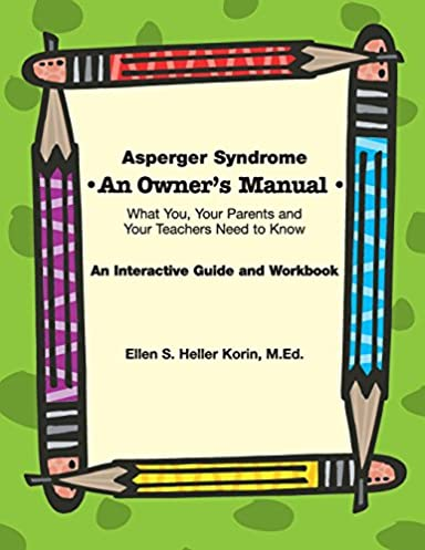 asperger syndrome an owner s manual what you your parents and rh amazon com