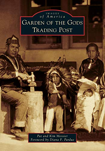 Garden of the Gods Trading Post (Images of America)