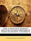 Rime, E Prose Di M Giovanni Della Cas, Giovanni Della Casa and Filippo Bulifon, 1141829029