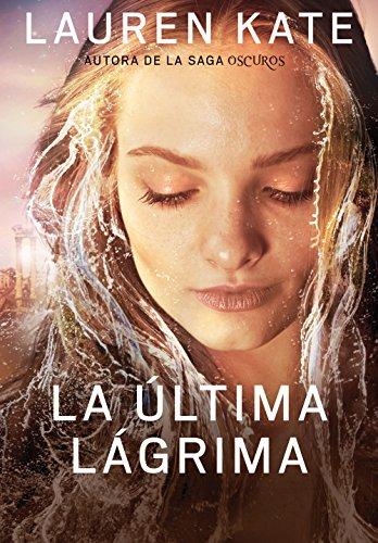 La última lágrima (La última lágrima 1) (Spanish Edition) by [Kate