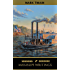 Mark Twain: Mississippi Writings - Tom Sawyer, Life on the Mississippi, Huckleberry Finn, Pudd'nhead Wilson