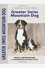 Greater Swiss Mountain Dog (Comprehensive Owner's Guide) Hardcover