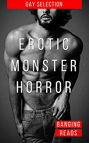Gay Male Halloween Costumes (Erotic Monster Horror: Gay Erotica With Horror)