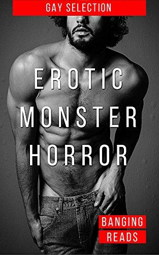 Erotic Monster Horror: Gay Erotica With Horror Classics ()