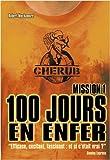 CHERUB MISSION 1- 100 jours en enfer