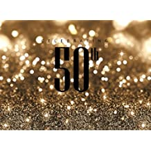 50th Celebrating Happy Birthday: Birthday Anniversary Party Guest Book,Keepsake Birthday Gift Messages and Thoughts and Wishes