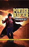 Powder River - Season Ten: A Radio Dramatization
