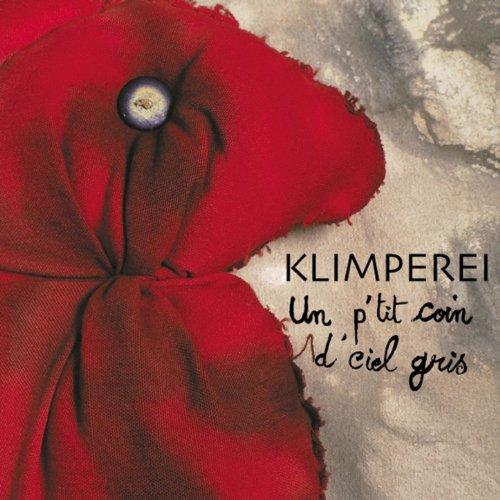 Klimperei - Un P'tit Coin D'Ciel Gris