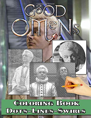 Good Omens Dots Lines Swirls Coloring Book: Good Omens Activity Color Puzzle Books For Adult And Kid Anxiety