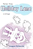 Tales from Holiday Lane, August Edwards, 1451521103