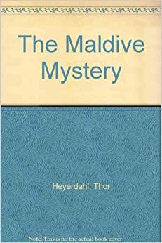 Book Maldive Mystery by Thor Heyerdahl (1987-11-12)
