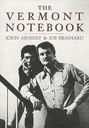 The Vermont Notebook: text by John Ashberry & Art by Joe Brainard
