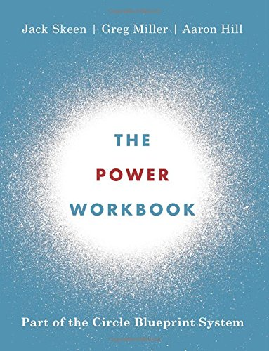 The Power Workbook: Part of the Circle Blueprint System