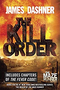 The Kill Order (Prequel) by [Dashner, James]