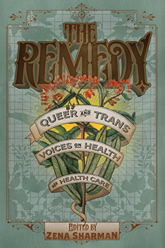 Pdf Health The Remedy: Queer and Trans Voices on Health and Health Care