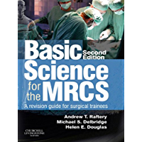 Basic Science for the MRCS E-Book: A revision guide for surgical trainees (MRCS Study Guides)
