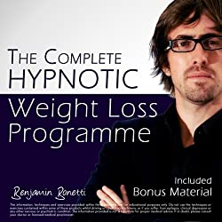 The Complete Hypnotic Weight-Loss Programme