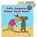 Kelly Kangaroo Kisses Kevin Koala